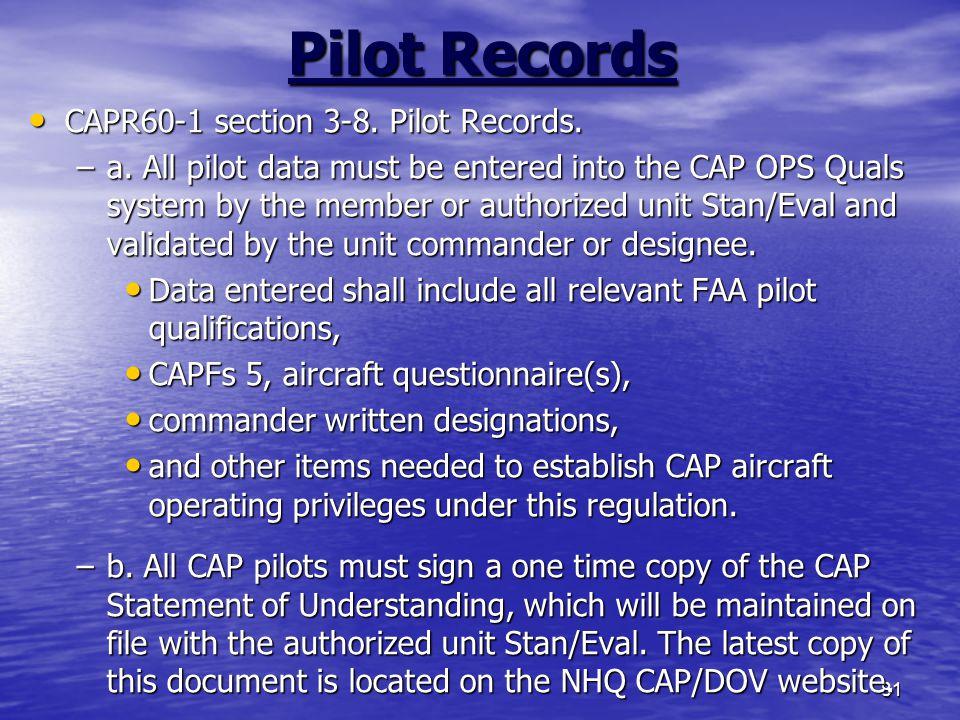 81 Pilot Records CAPR60-1 section 3-8.Pilot Records.