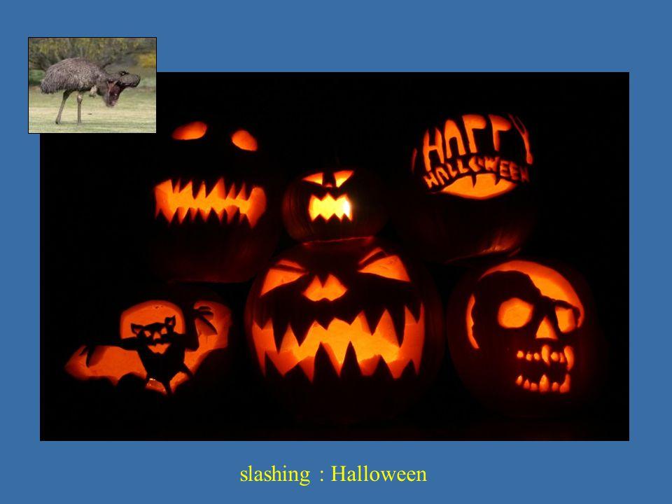 slashing : Halloween