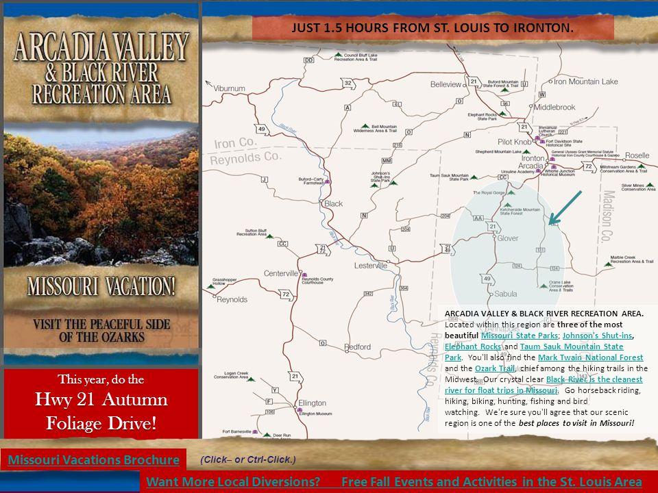 ARCADIA VALLEY & BLACK RIVER RECREATION AREA.