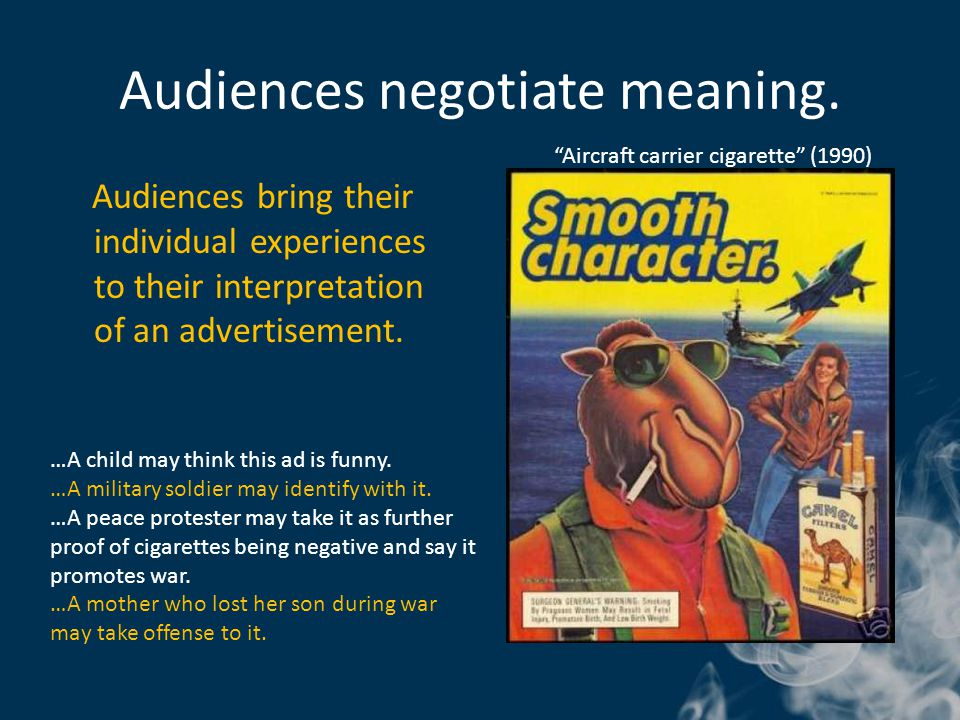 Audiences negotiate meaning.