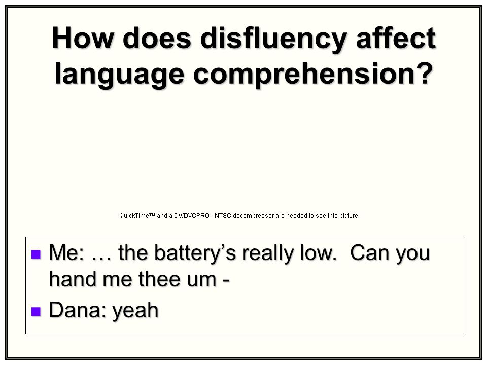 How does disfluency affect language comprehension