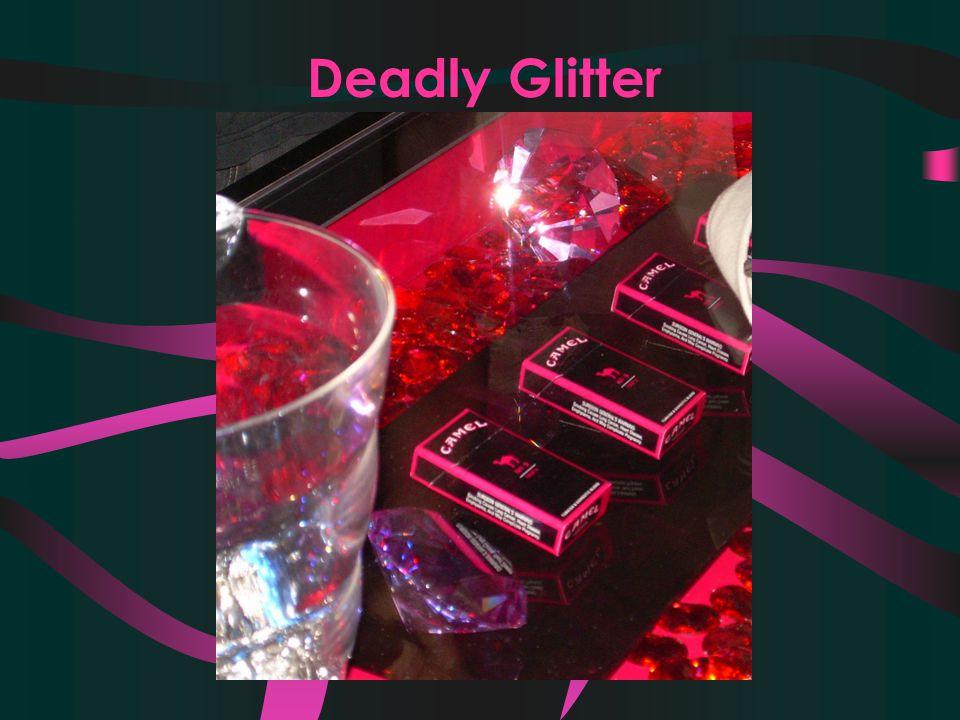 Deadly Glitter