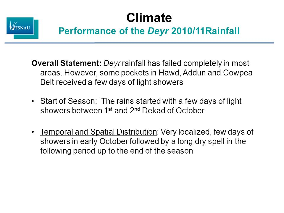 Overall Statement: Deyr rainfall has failed completely in most areas.