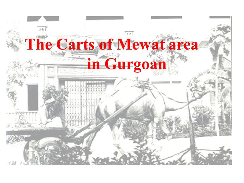 The Carts of Mewat area in Gurgoan