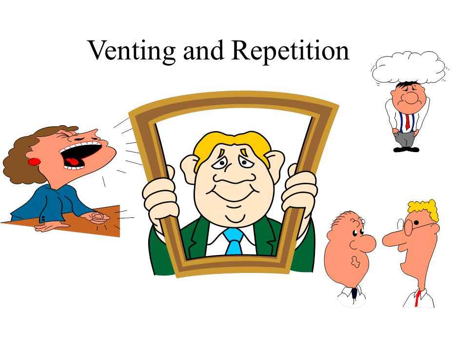 Venting and Repetition