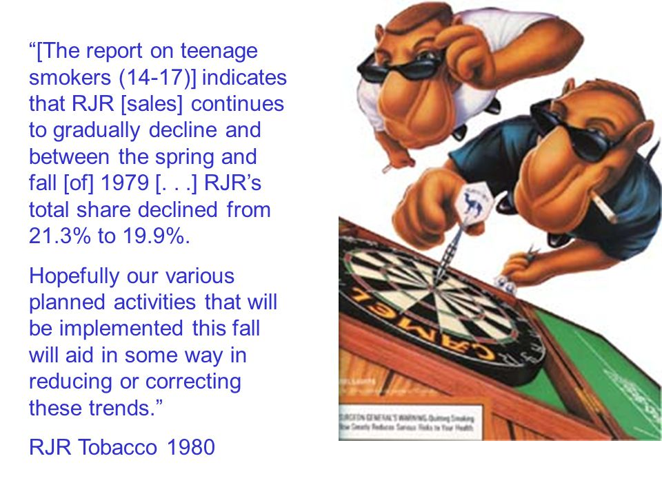 [The report on teenage smokers (14-17)] indicates that RJR [sales] continues to gradually decline and between the spring and fall [of] 1979 [...] RJR's total share declined from 21.3% to 19.9%.