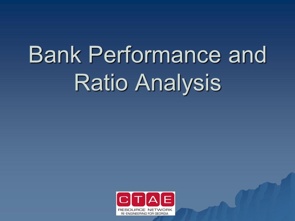 Bank Performance and Ratio Analysis