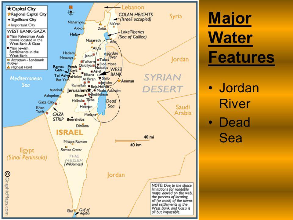 Major Water Features Jordan River Dead Sea