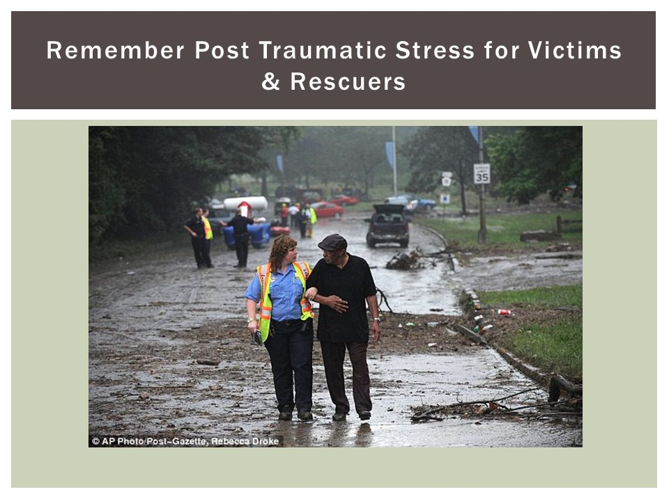 Remember Post Traumatic Stress for Victims & Rescuers