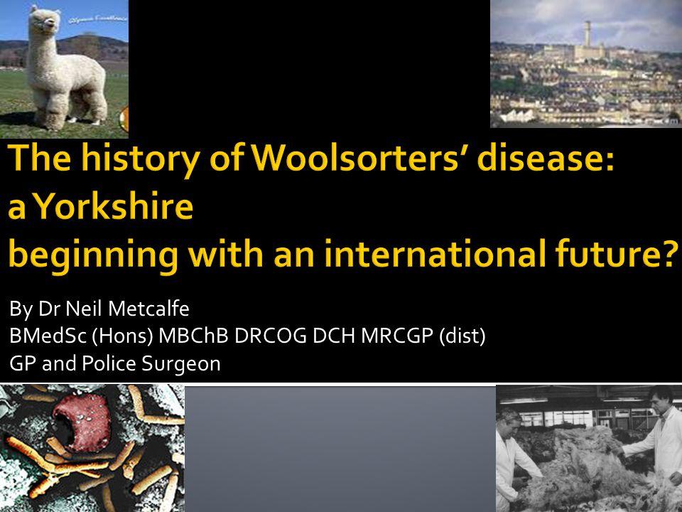 What is Woolsorter's disease.