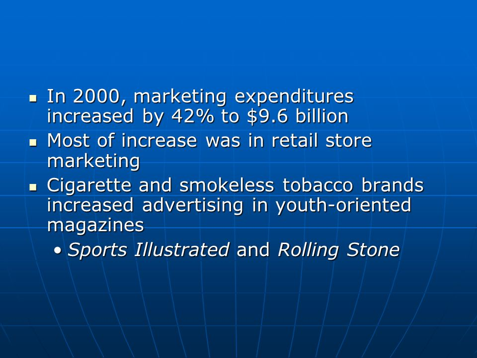 In 2000, marketing expenditures increased by 42% to $9.6 billion In 2000, marketing expenditures increased by 42% to $9.6 billion Most of increase was