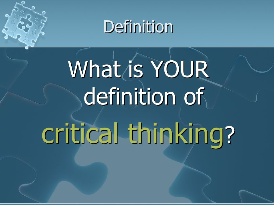 Common Definitions Thinking outside the box Unlimited thinking Divergent thinking Thinking outside the box Unlimited thinking Divergent thinking