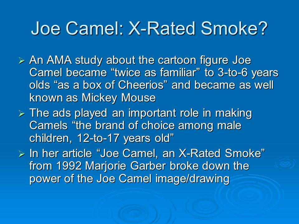 Joe Camel: X-Rated Smoke.