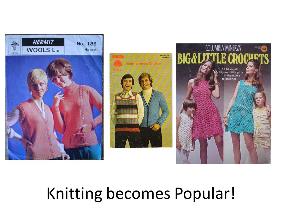Knitting becomes Popular!