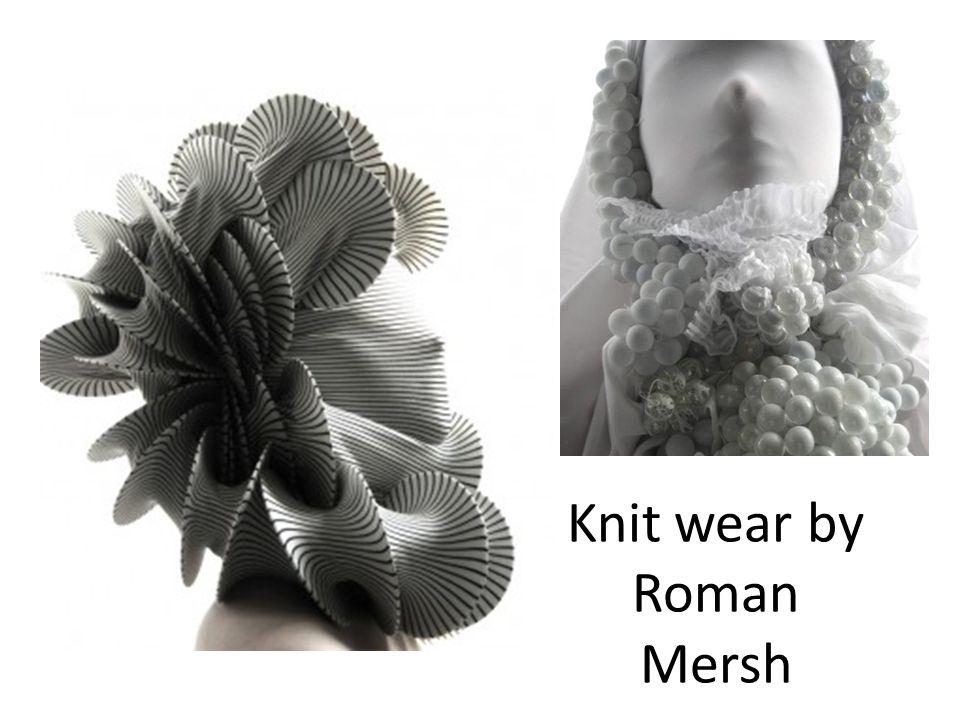 Knit wear by Roman Mersh
