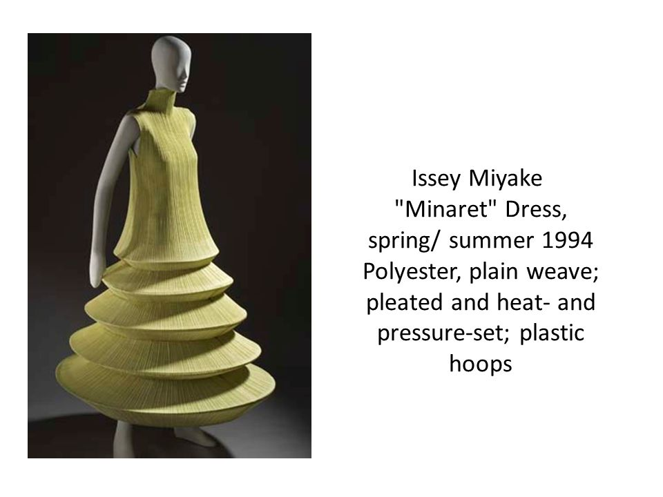 Issey Miyake Minaret Dress, spring/ summer 1994 Polyester, plain weave; pleated and heat- and pressure-set; plastic hoops