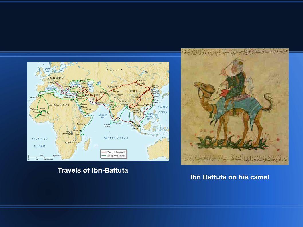 Travels of Ibn-Battuta Ibn Battuta on his camel