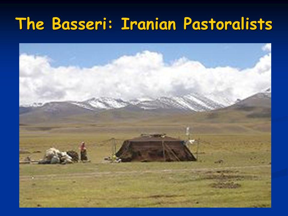 The Basseri: Iranian Pastoralists