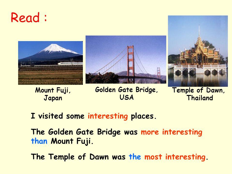 Mount Fuji, Japan I visited some interesting places.