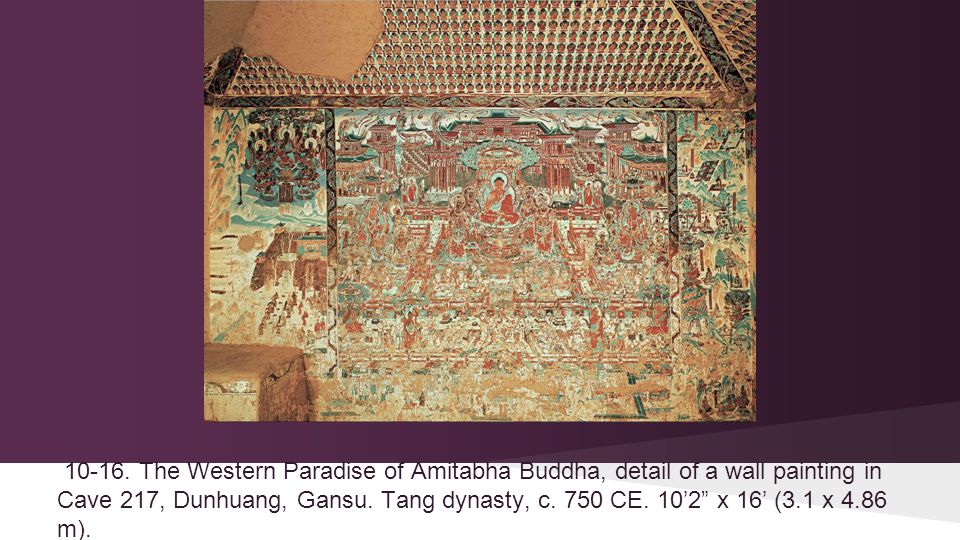 "10-16. The Western Paradise of Amitabha Buddha, detail of a wall painting in Cave 217, Dunhuang, Gansu. Tang dynasty, c. 750 CE. 10'2"" x 16' (3.1 x 4."