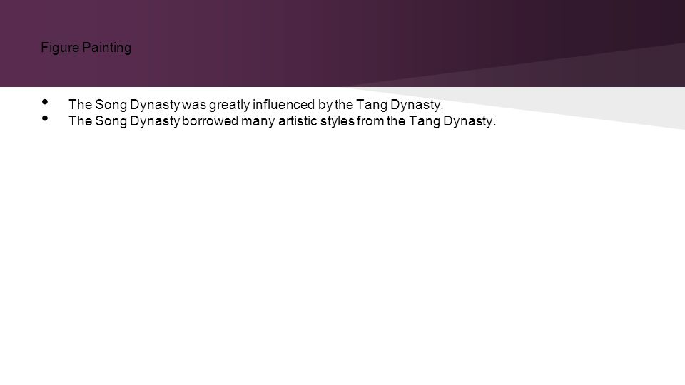 The Song Dynasty was greatly influenced by the Tang Dynasty.