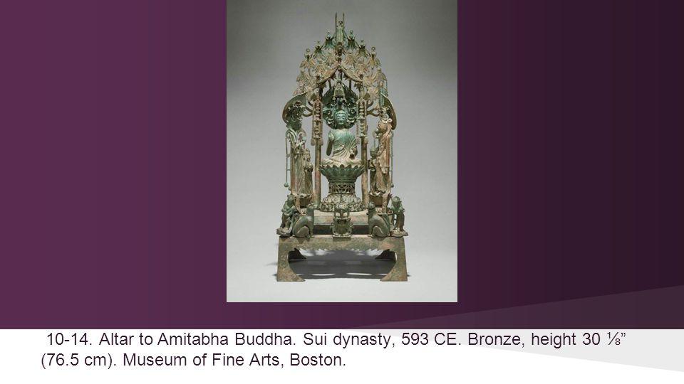 10-14. Altar to Amitabha Buddha. Sui dynasty, 593 CE.