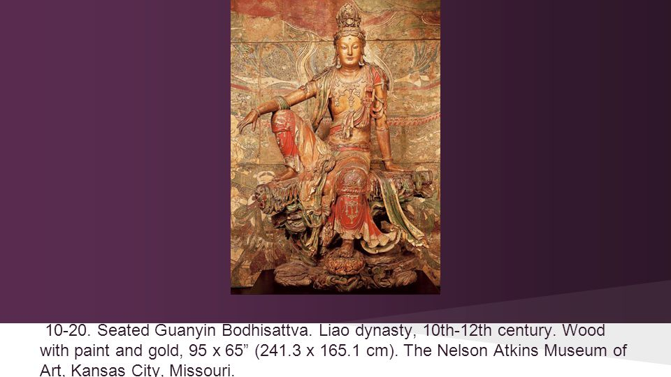 10-20. Seated Guanyin Bodhisattva. Liao dynasty, 10th-12th century.