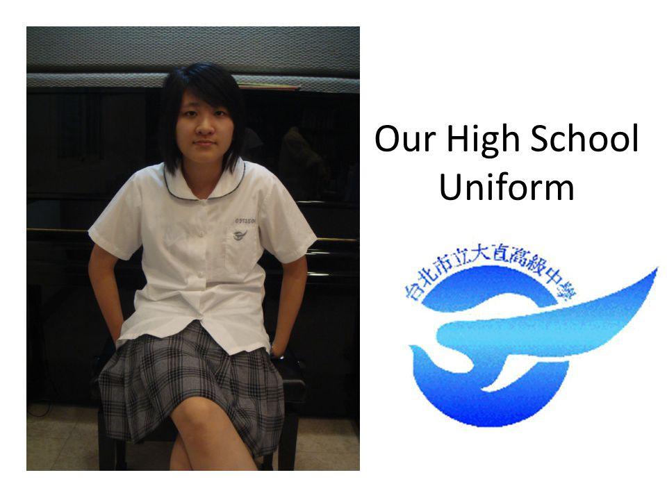 Our High School Uniform