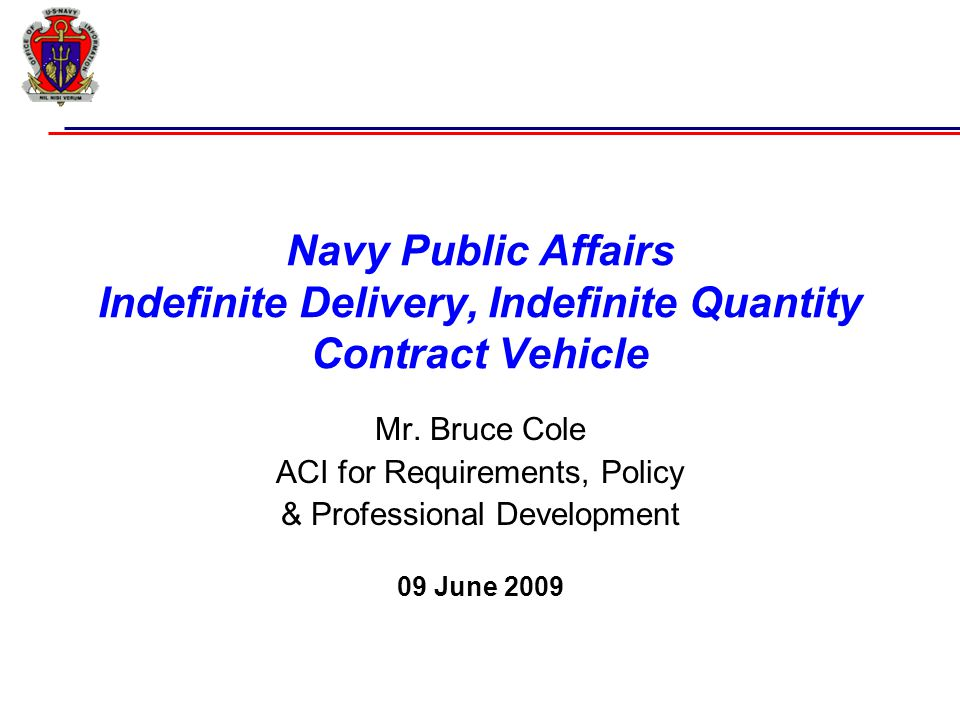 Navy Public Affairs Indefinite Delivery, Indefinite Quantity Contract Vehicle Mr.