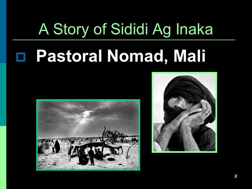 2 A Story of Sididi Ag Inaka  Pastoral Nomad, Mali
