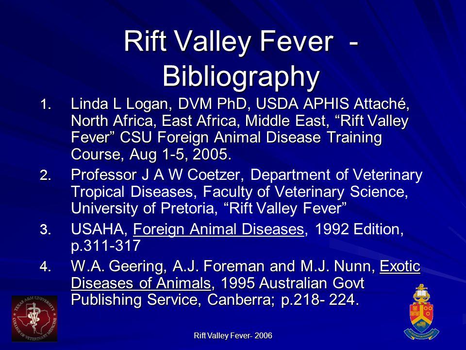 Rift Valley Fever- 2006 Rift Valley Fever - Bibliography 1.