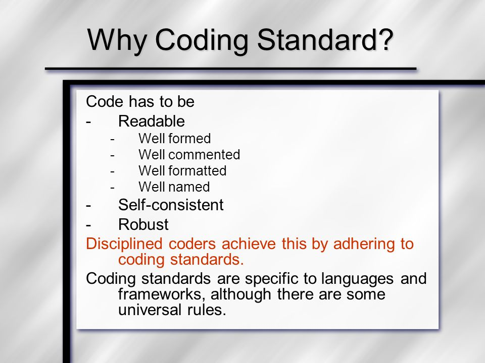 Why Coding Standard.