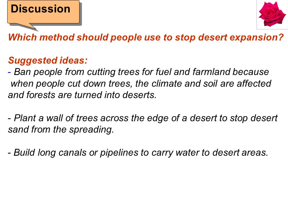 Discussion Which method should people use to stop desert expansion.