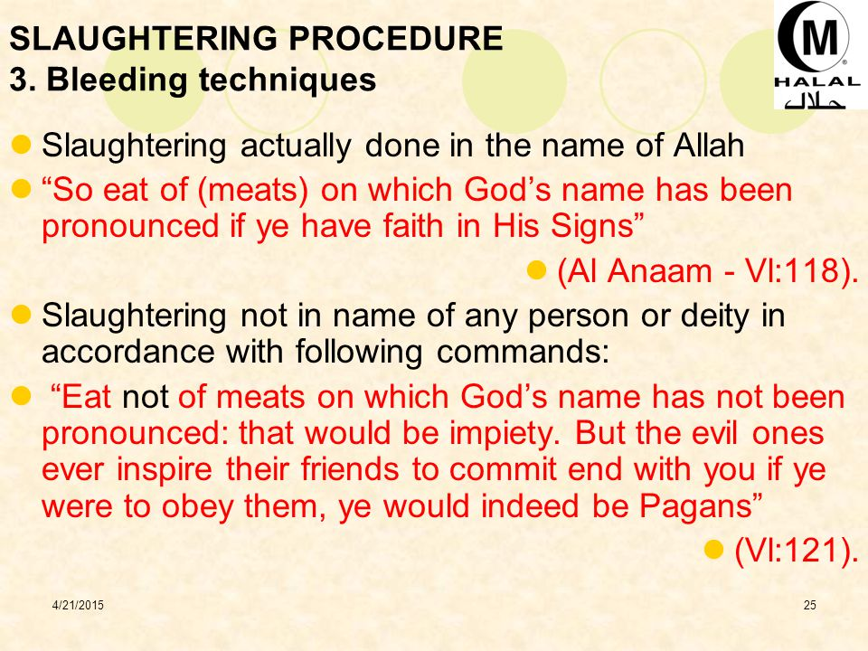 4/21/201525 SLAUGHTERING PROCEDURE 3.