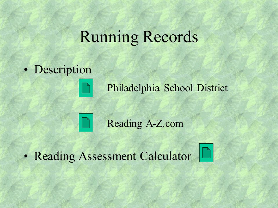 Running Records Description Philadelphia School District Reading A-Z.com Reading Assessment Calculator