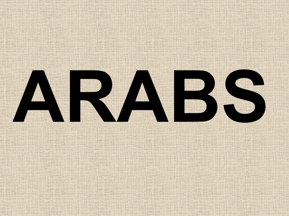 ARABS - LANGUAGE  Language – Arabic first spread in 2 nd century by Arabic Christians into Middle East.