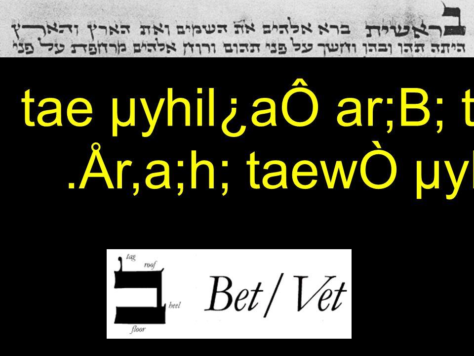 .År,a;h; taewÒ µyIm'V;h' tae µyhil¿aÔ ar;B; tyviareB] 1 tae µyhil¿aÔ ar;B; tyviare B ] 1.År,a;h; taewÒ µyIm'V;h'