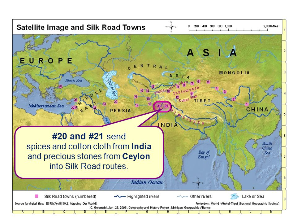 #20 and #21 send spices and cotton cloth from India and precious stones from Ceylon into Silk Road routes.