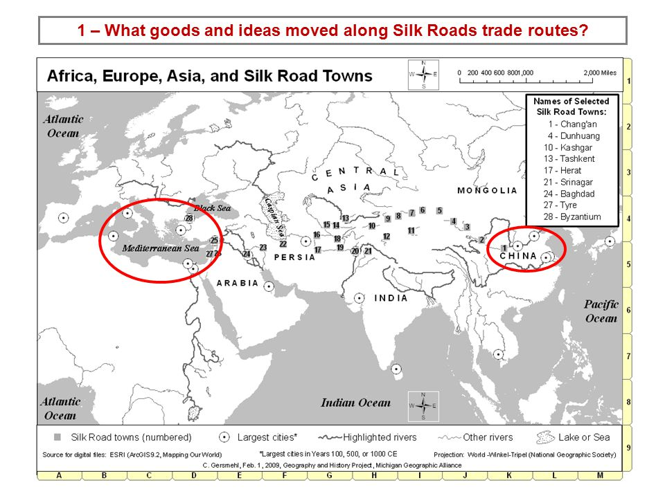 1 – What goods and ideas moved along Silk Roads trade routes
