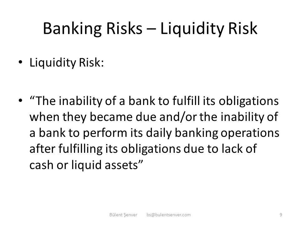 Banking Risks – CAMEL-OS Capital adequacy risk Asset quality risk Management quality risk Earnings, Efficiency, profitability risk Liquidity risk Oper