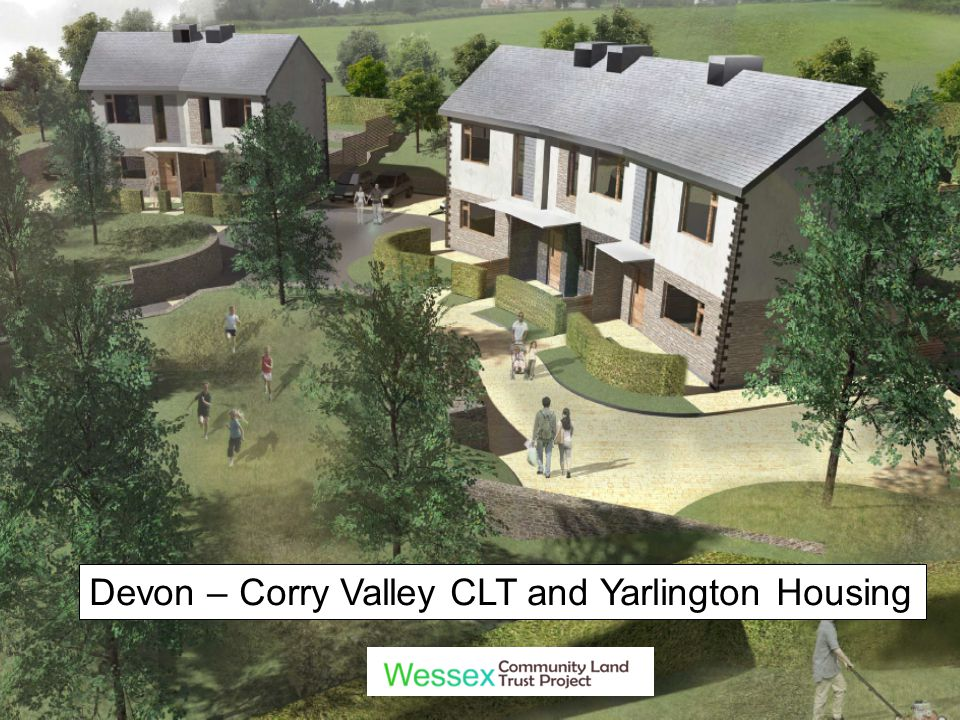 Devon – Corry Valley CLT and Yarlington Housing