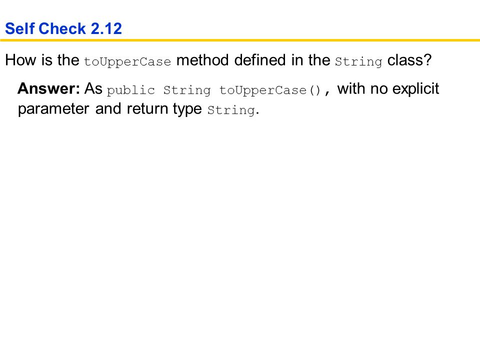 How is the toUpperCase method defined in the String class.