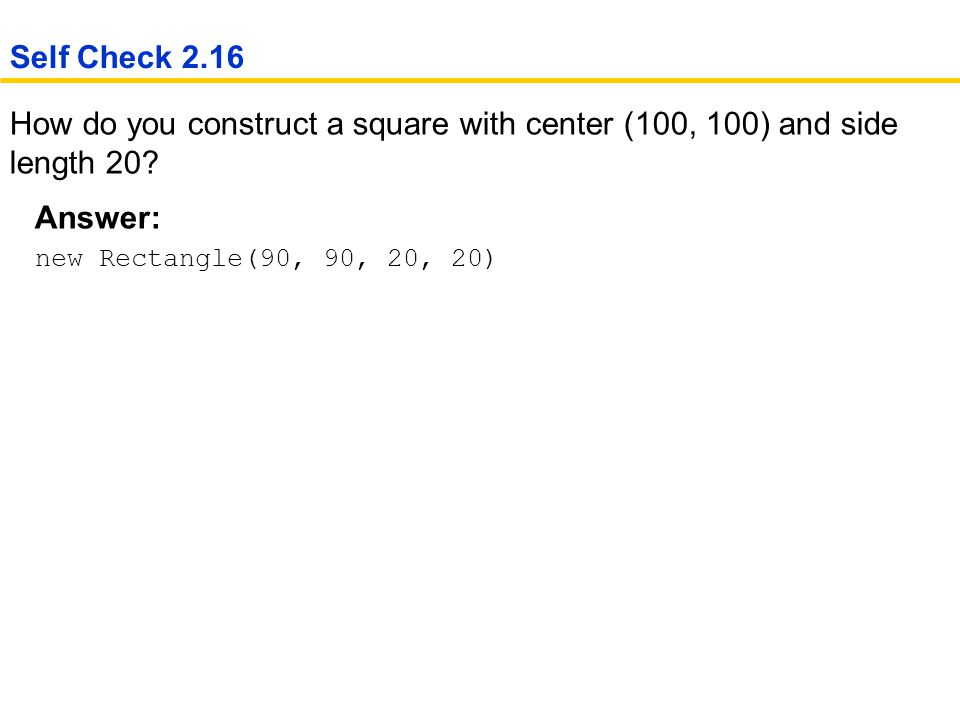 How do you construct a square with center (100, 100) and side length 20.