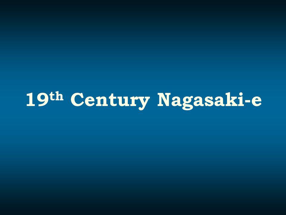 19 th Century Nagasaki-e