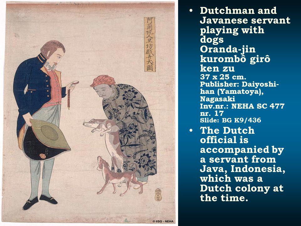 Dutchman and Javanese servant playing with dogs Oranda-jin kurombô girô ken zu 37 x 25 cm. Publisher: Daiyoshi- han (Yamatoya), Nagasaki Inv.nr.: NEHA
