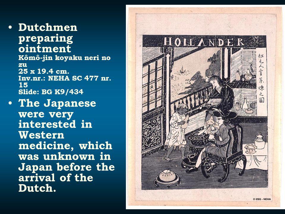 Dutchmen preparing ointment Kômô-jin koyaku neri no zu 25 x 19.4 cm. Inv.nr.: NEHA SC 477 nr. 15 Slide: BG K9/434 The Japanese were very interested in