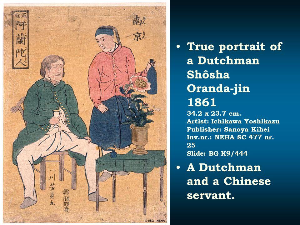 True portrait of a Dutchman Shôsha Oranda-jin 1861 34.2 x 23.7 cm. Artist: Ichikawa Yoshikazu Publisher: Sanoya Kihei Inv.nr.: NEHA SC 477 nr. 25 Slid