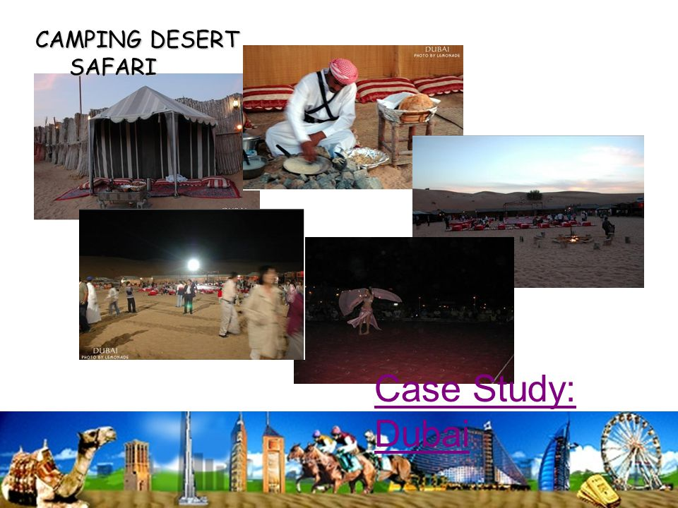 CAMPING DESERT SAFARI Case Study: Dubai