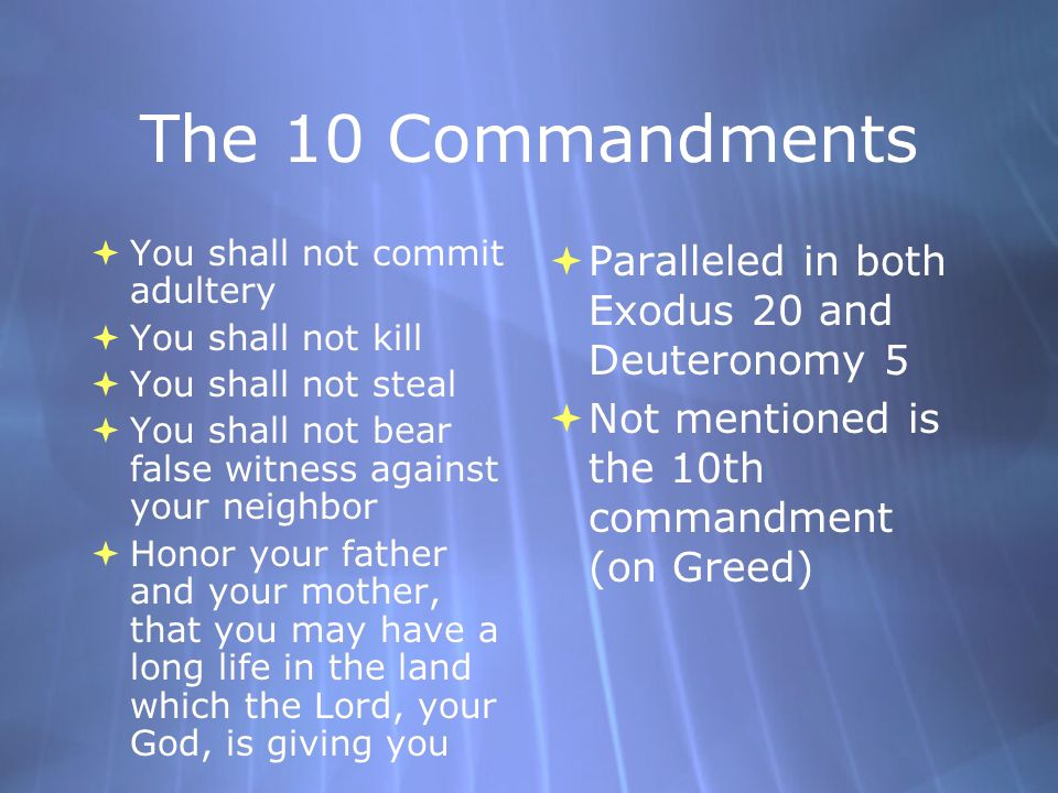 The Rich Young Man p219  Jesus questions man's motive for calling him good  References the 7th, 6th, 8th, 9th, and 5th commandments (Exodus 20).