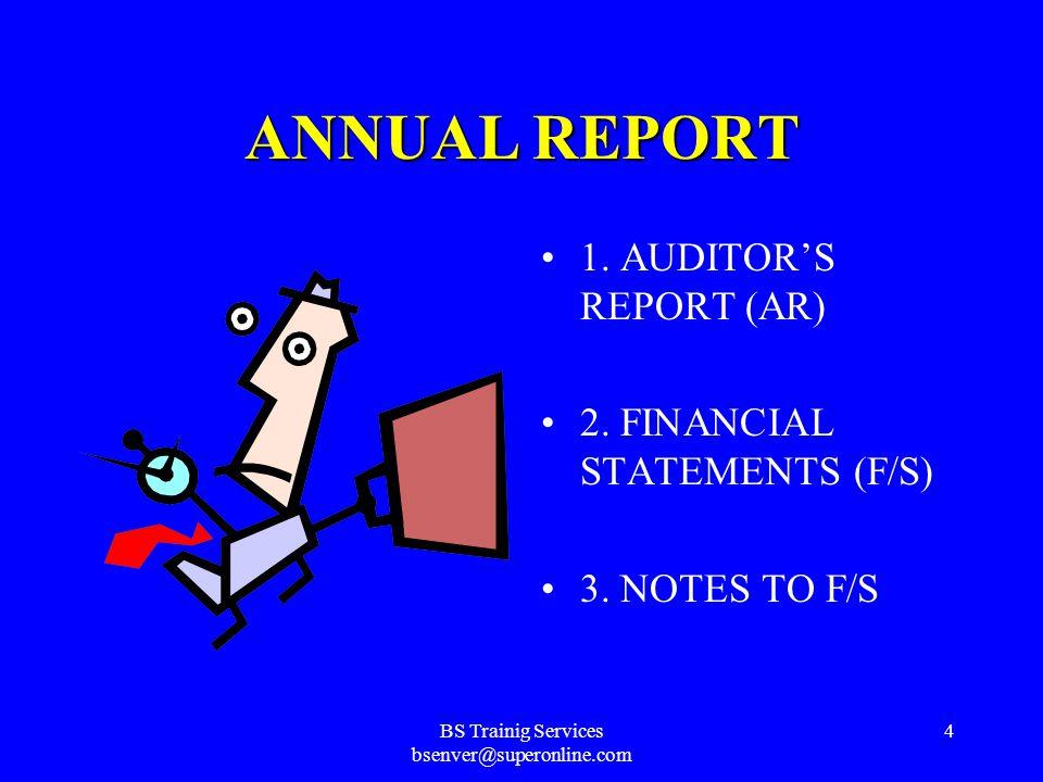 BS Trainig Services bsenver@superonline.com 3 ANNUAL REPORT OFBANKS